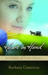 Heart in Hand by Barbara  Cameron