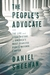 The People's Advocate: The Life and Legal History of America�s Most Fearless Public Interest Lawyer