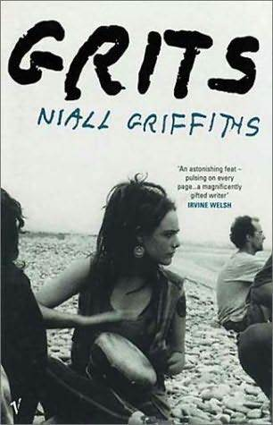 Grits by Niall Griffiths