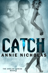 Catch by Annie Nicholas