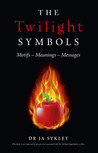 The Twilight Symbols: Motifs-Meanings-Messages