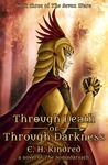 Through Death Or Through Darkness (The Somadàrsath #3)