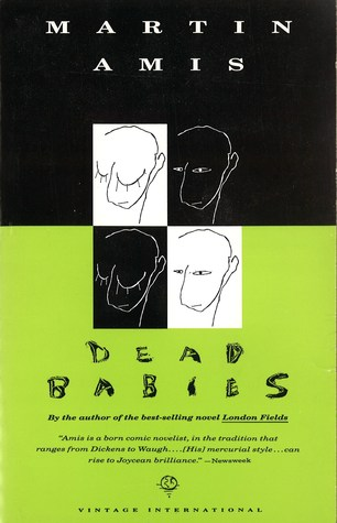 Dead Babies by Martin Amis