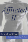 Afflicted II