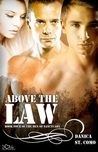 Above the Law (The Men of Sanctuary, #4)