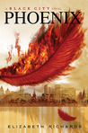 Phoenix (Black City, #2) by Elizabeth  Richards