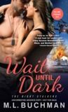 Wait Until Dark (The Night Stalkers, #3)