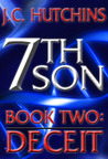 7th Son: Book Two - Deceit