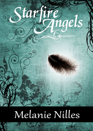 Starfire Angels (Dark Angel Chronicles #1)