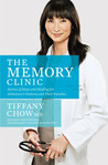 The Memory Clinic: Stories of Hope and Healing for Alzheimer's Patients and Their Families