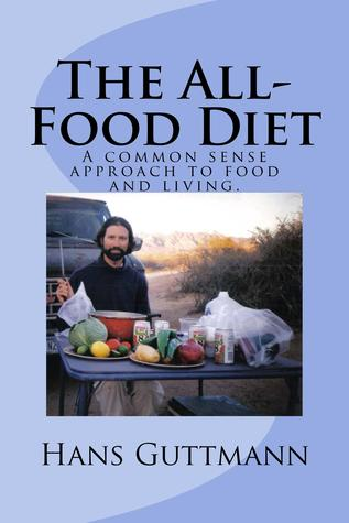 The All-Food Diet