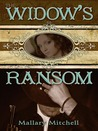 The Widow's Ransom