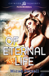 Of Eternal Life (Operation: Middle of the Garden, #1)