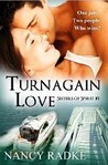 Turnagain Love (Sisters of Spirit, #1)