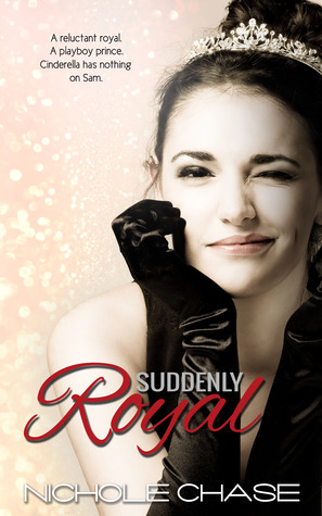 Suddenly Royal (Suddenly, #1)