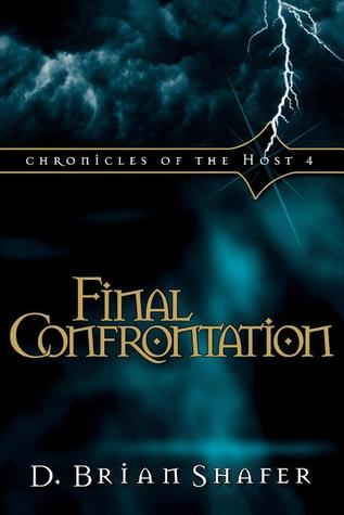 Final Confrontation (Chronicles of the Host #4)