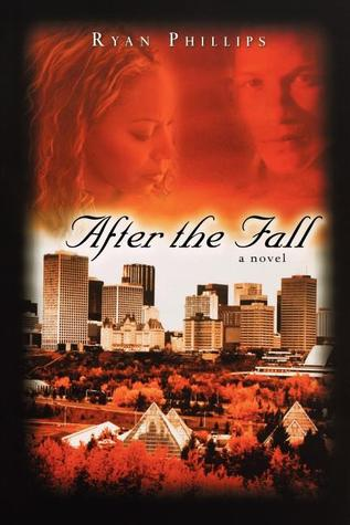 After the Fall by Ryan M. Phillips