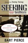 Seeking Our Brothers: Restoring Compassionate Christianity to the Church