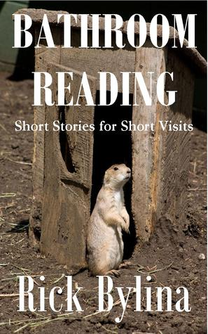 Bathroom Reading--Short Stories for Short Visits
