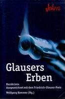 Glausers Erben by Wolfgang Kemmer