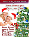 Love Under the Christmas Tree by Sharon Kleve