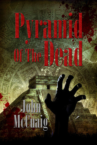 Pyramid of the Dead by John McCuaig