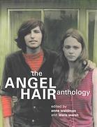 Angel Hair Sleeps with a Boy in My Head by Anne Waldman