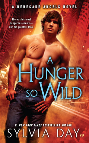 11957529 Mel reviews A Hunger So Wild (Renegade Angels #2) by Sylvia Day