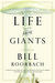Life Among Giants (Kindle Edition)
