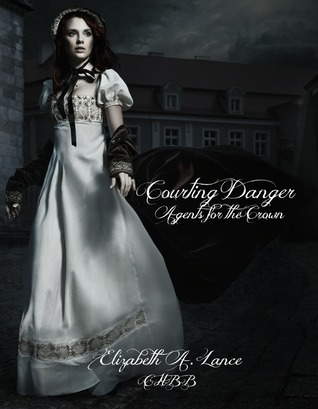 Courting Danger by Elizabeth A. Lance