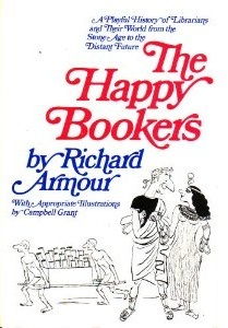 The Happy Bookers by Richard Armour