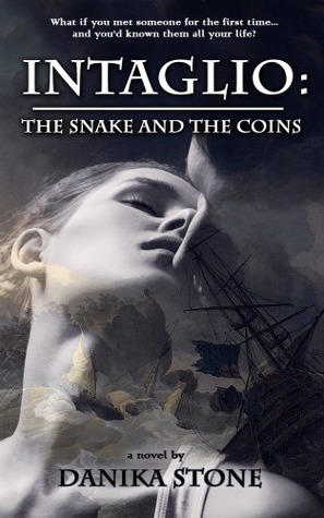Intaglio: The Snake and the Coins (Intaglio, #1)