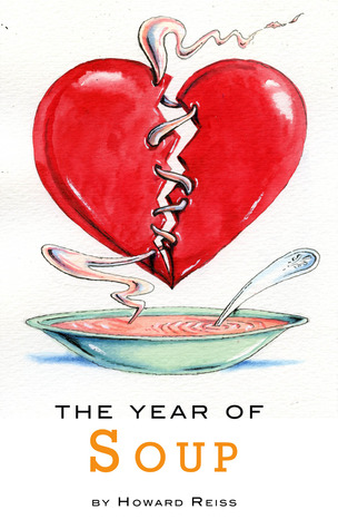 The Year of Soup by Howard R. Reiss
