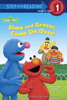 Elmo and Grover, Come on Over! (Sesame Street)
