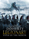 Legionary: Viper of the North (Legionary, #2)