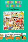 Noddy Goes To The Fair (Noddy Classic Library)