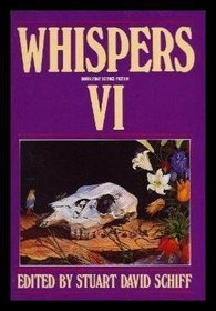 Whispers VI