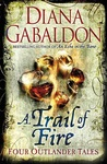 A Trail of Fire (Lord John Grey, #2.75; #3.5; Outlander, #8.5; #8.6)