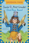 Junie B., First Grader: One-Man Band (Junie B. Jones, #22)