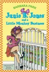 Junie B. Jones and a Little Monkey Business (Junie B. Jones, #2)