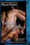 Taming Angelina (Girls of Bakersville, #1)