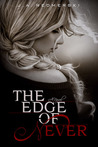 The Edge of Never (The Edge of Never, #1)