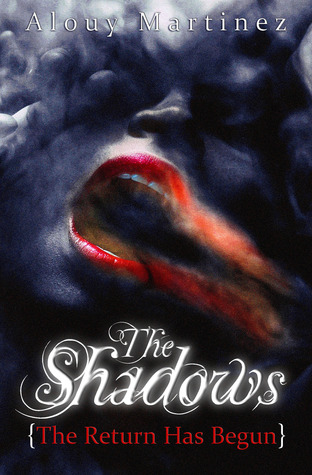 The Shadows by Alouy Martinez