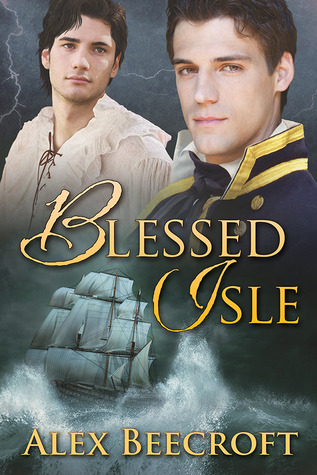 Post Thumbnail of Review: Blessed Isle by Alex Beecroft