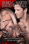 The Silver Cross (Vampire Nightlife, #1)