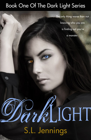 Dark Light (The Dark Light Series, #1)