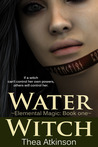 Water Witch (Elemental Magic, #1)