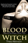 Blood Witch (Elemental Magic #2)