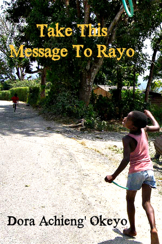Take This Message to Rayo