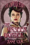 The Unseen Wonder (The Chimera Series)